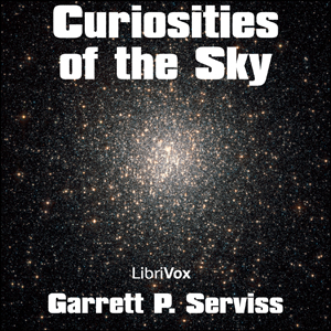Curiosities of the Sky by Serviss, Garrett P.