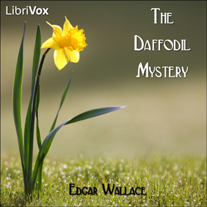 Daffodil Mystery, The by Wallace, Edgar