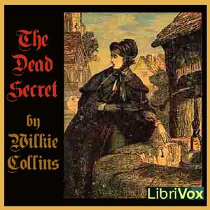 Dead Secret, The by Collins, Wilkie