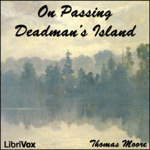 On Passing Deadman's Island by Moore, Thomas