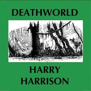 Deathworld by Harrison, Harry