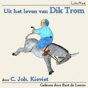 Dik Trom, Uit het leven van by Kieviet, Cornelis Johannes