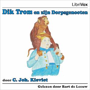 Dik Trom en zijn Dorpsgenooten by Kieviet, Cornelis Johannes