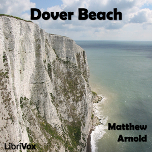 Dover Beach by Arnold, Matthew