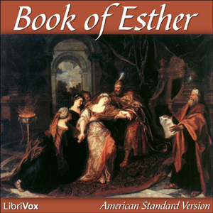 Bible (ASV) 17: Esther by American Standard Version