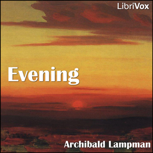 Evening by Lampman, Archibald