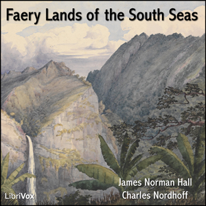 Faery Lands of the South Seas by Hall, James Norman