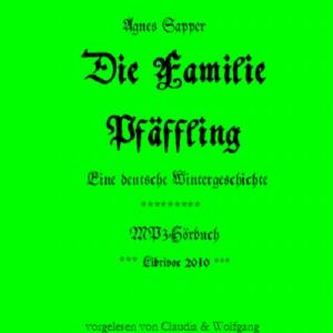 Familie Pfäffling, Die by Sapper, Agnes