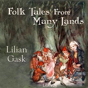 Folk Tales from Many Lands by Gask, Lilian