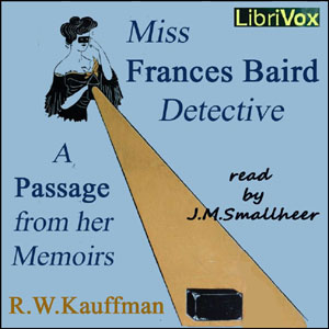 Miss Frances Baird, detective by Kauffman, Reginald Wright