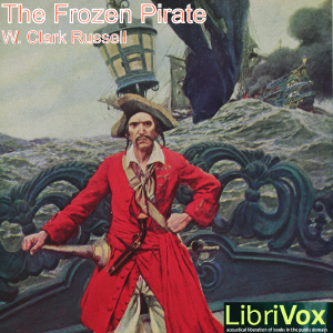 Frozen Pirate, The by Russell, W. Clark