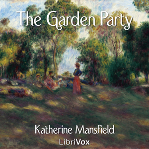 Garden Party, The by Mansfield, Katherine