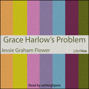Grace Harlowe's Problem by Flower, Jessie Graham