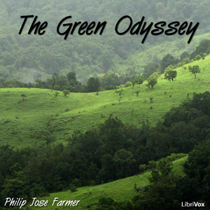 Green Odyssey, The by Farmer, Philip José