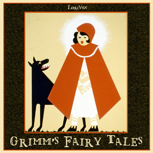 Grimm's Fairy Tales (version 2) by Grimm, Jacob & Wilhelm