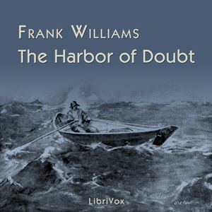 Harbor of Doubt, The by Williams, Frank