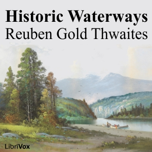 Historic Waterways by Thwaites, Reuben Gold