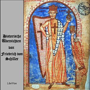 Historische Übersichten by Schiller, Friedrich