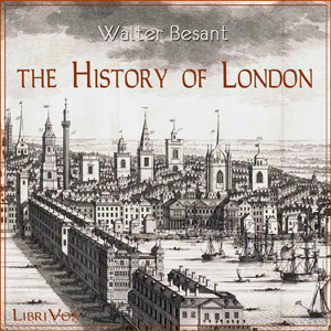 History of London, The by Besant, Walter