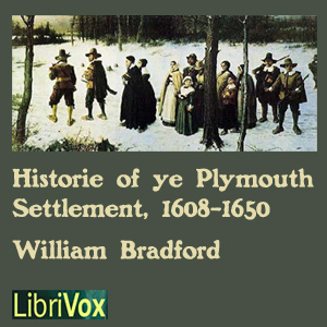 Bradford's History of the Plymouth Settl... by Bradford, William