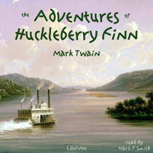 Adventures of Huckleberry Finn, The (ver... by Twain, Mark