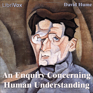 Enquiry Concerning Human Understanding, ... by Hume, David