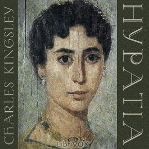 Hypatia by Kingsley, Charles
