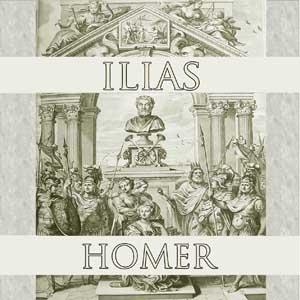 Ilias by Homer
