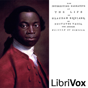 Interesting Narrative of the Life of Ola... by Equiano, Olaudah