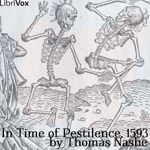 In Time of Pestilence, 1593 by Nashe, Thomas