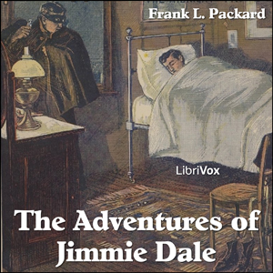 Adventures of Jimmie Dale, The by Packard, Frank L.