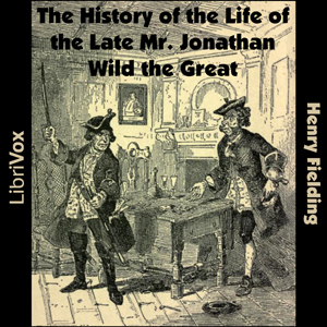 History of the Life of the Late Mr. Jona... by Fielding, Henry