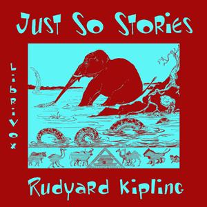 Just So Stories (version 2) by Kipling, Rudyard