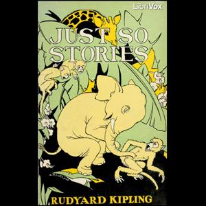Just So Stories (version 3) by Kipling, Rudyard