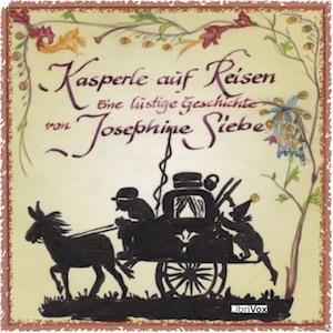 Kasperle auf Reisen by Siebe, Josephine