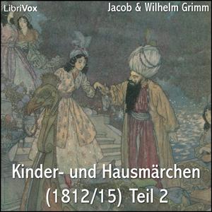 Kinder- und Hausmaerchen (1812/15) Teil ... by Grimm, Jacob & Wilhelm