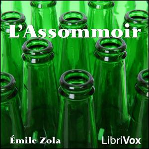 L'Assommoir by Zola, Émile
