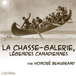 Chasse-galerie, La by Beaugrand, Honoré