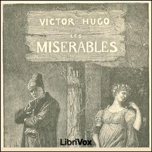 Misérables, Les Vol. 2 by Hugo, Victor