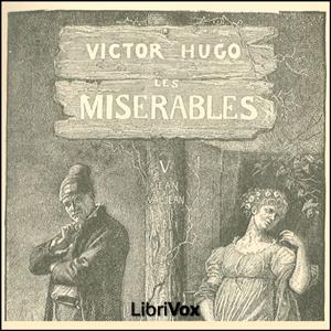Misérables, Les Vol. 5 by Hugo, Victor