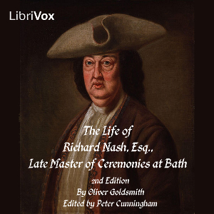 Life of Richard Nash, Esq., Late Master ... by Goldsmith, Oliver