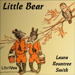Little Bear by Smith, Laura Rountree