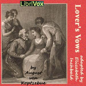 Lover's Vows by von Kotzebue, August