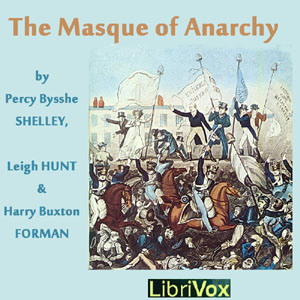 Masque of Anarchy, The by Various