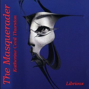 Masquerader, The by Thurston, Katherine Cecil