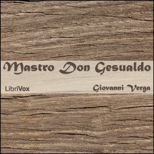 Mastro don Gesualdo by Verga, Giovanni