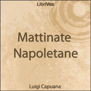 Mattinate Napoletane by Di Giacomo, Salvatore