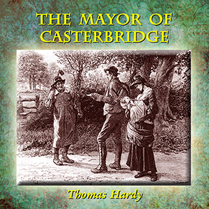 Mayor of Casterbridge, The (version 2) by Hardy, Thomas