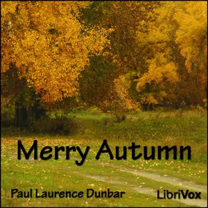 Merry Autumn by Dunbar, Paul Laurence
