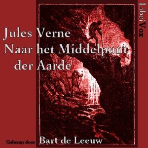 Naar het Middelpunt der Aarde : Chapter ... Volume Chapter 11 - Naar Het Middelpunt Der by Verne, Jules